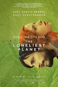 Movies | The Loneliest Planet