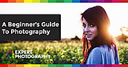 Basics About Photography | A Beginner's Guide To Photography » Expert Photography