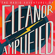 Podcasts for Children | Radio Adventures of Eleanor Amplified by WHYY on iTunes