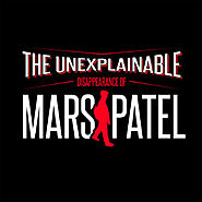 Podcasts for Children | The Unexplainable Disappearance of Mars Patel by Blobfish Radio on iTunes
