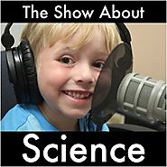 Podcasts for Children | The Show About Science by Nate on iTunes