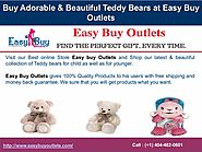 Buy Adorable & Beautiful Teddy Bears at Easy Buy Outlets