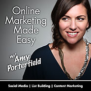 8 BEST of the Best (and growing) Marketing Brainiacs or Sites to Follow To Improve Your Marketing Know How | Online Marketing Made Easy with Amy Porterfield