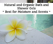 Natural and Organic Shower Gels - Best for Moisture and Scents - 2017 Top Picks