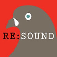 Podcasts Made By Nonprofit Journalism, Media Arts, and Documentary Organizations | Re:sound by Third Coast International Audio Festival