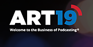 ART19: Welcome to the Business of Podcasting