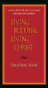 25 Books Every Christian Should Read | Living Buddha, Living Christ 10th Anniversary Edition: Thich Nhat Hanh, Elaine Pagels: 9781594482397: Amazon.com: Books
