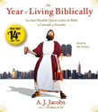 The Year of Living Biblically: One Man's Humble Quest to Follow the Bible as Literally as Possible: A. J. Jacobs: 978...