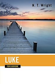 Luke (For Everyone) by N.T. Wright