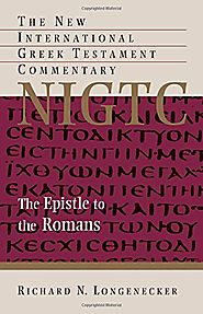 The Epistle to the Romans (New International Greek Testament Commentary)