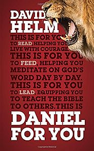 Daniel (For You) by David Helm