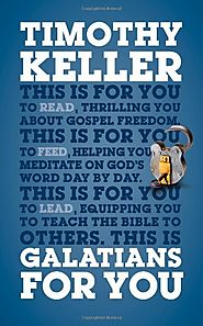Galatians (For You) by Tim Keller
