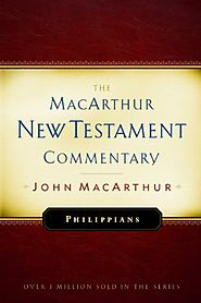 Philippians (The MacArthur New Testament Commentary)