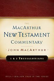 1 & 2 Thessalonians (MacArthur New Testament Commentary Series)