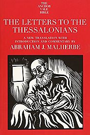 The Letters to the Thessalonians (AB)