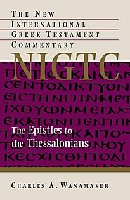 The Epistle to the Thessalonians (NIGTC)