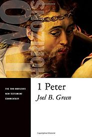 1 Peter (THNTC) by Joel B. Green