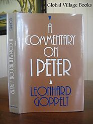 A Commentary on I Peter by Leonhard Goppelt