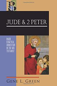 Jude and 2 Peter (BECNT) by Gene L. Green