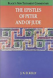 The Epistles of Peter and of Jude (BNTC) by J.N.D. Kelly