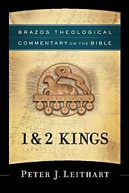 1 and 2 Kings (BTCB) by Peter J. Leithart