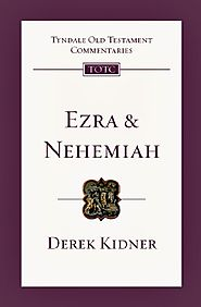 Ezra and Nehemiah (TOTC) by Derek Kidner