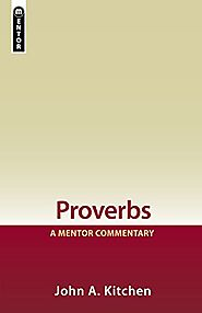 Proverbs (Mentor) by John A. Kitchen