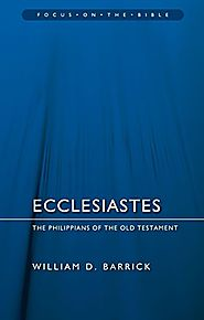 Ecclesiastes (Focus) by William D. Barrick