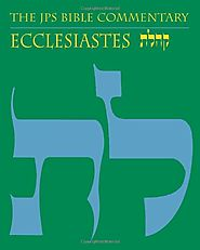 Ecclesiastes (JPS) by Michael Fox