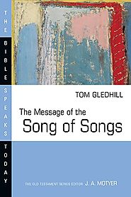 The Message of the Song of Songs (BST)