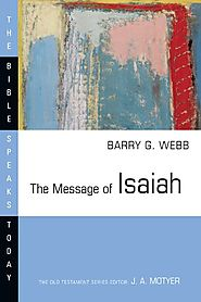 The Message of Isaiah (BST)