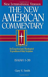 Isaiah 1-39 and 40-66 (NAC) by Gary V. Smith