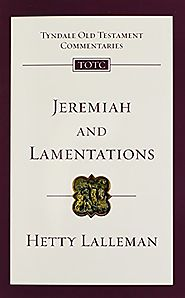 Jeremiah and Lamentations (TOTC) by Hetty Lalleman