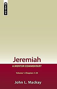 Jeremiah (Mentor; two volumes) by John L. Mackay