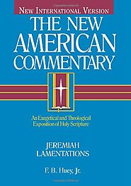 Jeremiah, Lamentations (The New American Commentary)