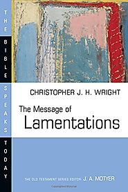 The Message of Lamentations (BST)