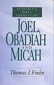 Joel, Obadiah and Micah (EBC)