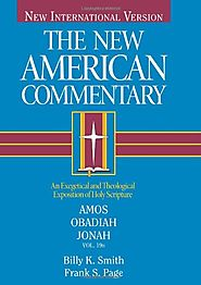 Amos, Obadiah, Jonah (The New American Commentary)