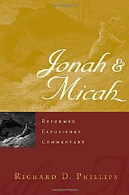 Jonah and Micah (REC) by Richard D. Phillips
