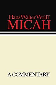 Micah (Augsburg Continental Commentary Series)