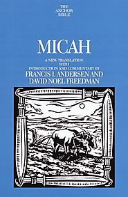 Micah (Anchor) by Francis I. Andersen and David Noel Freedman