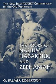 The Books of Nahum, Habakkuk, and Zephaniah (NICOT)