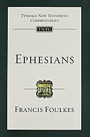 Ephesians (Tyndale New Testament Commentaries)