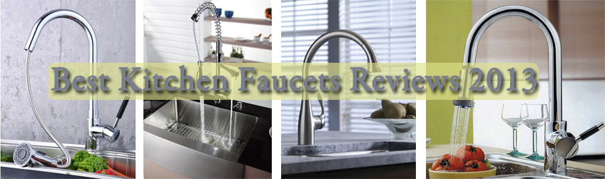 Best Kitchen Faucets Reviews 2015 - 2016