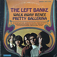 Walk Away Rene Pretty Ballerina (The Left Banke)
