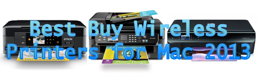 Best Buy Wireless Printers for Mac 2013