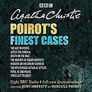 POIROT'S FINEST CASES: Eight Full-Cast BBC Radio Dramatisations