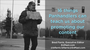 Content Jam 2013 Presentations | Brad Farris: What Panhandlers Can Teach You About Content Marketing