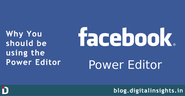 Top 5 Post on Facebook Power Editor | Why should you use Power Editor for Facebook Ads