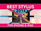 Best iPad stylus | Best Stylus for iPad and iPhone 2014 Review